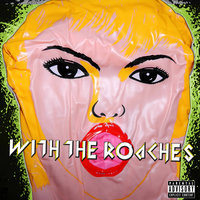 With The Roaches — Acot