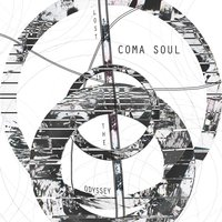 Lost in the Odyssey — Coma Soul