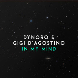 In My Mind — Dynoro & Gigi D'Agostino