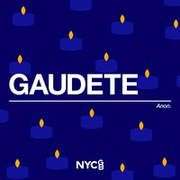 Gaudete — Anonymous, National Youth Choir Of Great Britain, Ben Parry, National Youth Chamber Choir