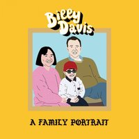 A Family Portrait — Billy Davis