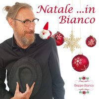 Natale …in Bianco — Beppe Bianco