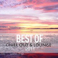 Nero Bianco - Best of Chill out & Lounge 2011 — сборник
