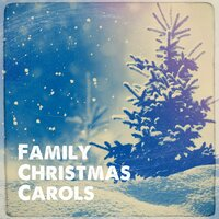 Family Christmas Carols — Christmas Hits, All I Want for Christmas Is You, Relaxing Christmas Music Moment, All I want for Christmas is you, Christmas Hits, Relaxing Christmas Music Moment, Irving Berlin