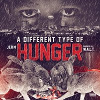 A Different Type of Hunger — Jerm