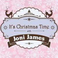 It's Christmas Time with Joni James — Joni James