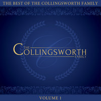 The Best of the Collingsworth Family, Vol. 1 — The Collingsworth Family