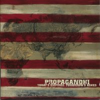 Today's Empires, Tomorrow's Ashes — Propagandhi
