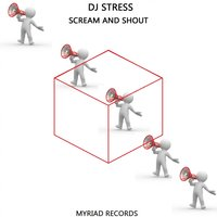 Scream and Shout — DJ Stress
