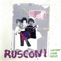 History Sugar Dream — Rusconi
