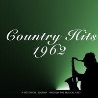 Country Hits 1962 — сборник