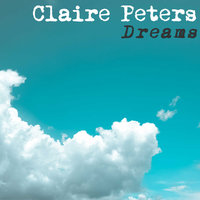 Dreams — Claire Peters