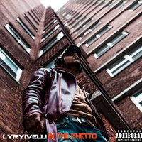 In the Ghetto — Lyrivelli