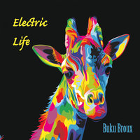 Electric Life — Buku Broux