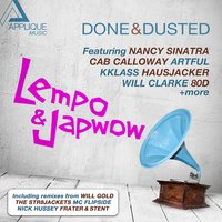 Done & Dusted — Lempo, Japwow