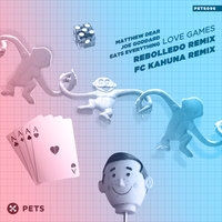 Love Games Remixes — Matthew Dear, Joe Goddard, Eats Everything