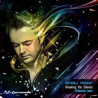 Breaking The Silence, Vol. 1 — Andy Moor