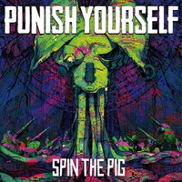 Spin the Pig — PUNISH YOURSELF