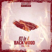93 in a Backwood — Yung Meechie