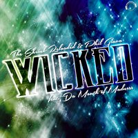Wicked — Da Mouth of Madness, The Shrink Reloaded, Phil Giava