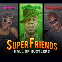 Hall of Hustlers - Single — Tam Tam, Tam Tam feat. Mike White The Beholder, Ronald Capetti