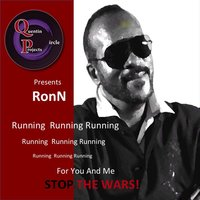 Running for You and Me - Stop the Wars! — Ron N, Loomis C. Green