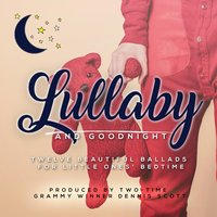 Lullaby and Goodnight — Dennis Scott