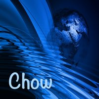 Chow — Still a Light above