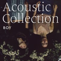 Acoustic Collection — Boy
