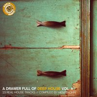 A Drawer Full of Deep House, Vol. 4 — Henri Kohn
