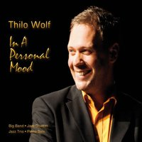 In a Personal Mood — Thilo Wolf