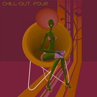 Chill-Out, Four — сборник