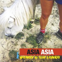 Wendy & Sir Lanka — Asia Asia