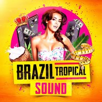 Brazil Tropical Sound — Giovanna Marinuzzi