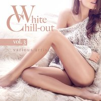 White Chill-Out, Vol. 3 — сборник