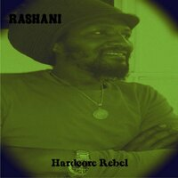 Hardcore Rebel — Rashani
