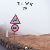 This Way — Dr
