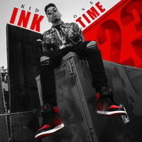 One Time — Kid Ink