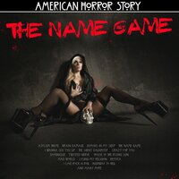 American Horror Story - The Name Game — сборник