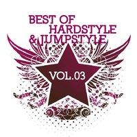 Best of Hardstyle & Jumpstyle Vol.03 — сборник