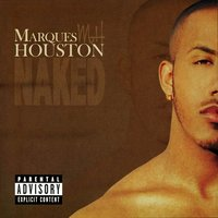 Naked — Marques Houston