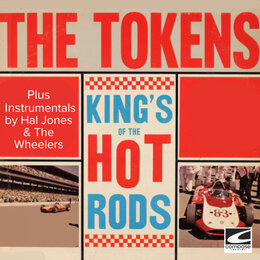 King's of the Hot Rods — Johnny & The Tokens, Hal Jones & The Wheelers