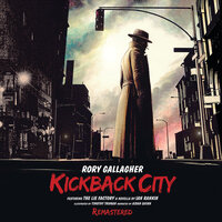 Kickback City — Rory Gallagher