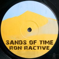 Sands of Time — Ron Ractive
