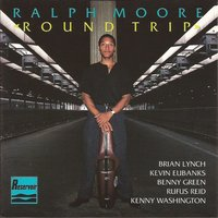Round Trip — Ralph Moore, Benny Green, Brian Lynch, Kevin Eubanks