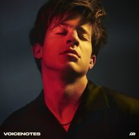 Voicenotes — Charlie Puth
