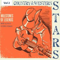 Milestones of Legends - Country & Western Stars, Vol. 2 — Bob Luman, Webb Pierce, Bob Luman|Webb Pierce