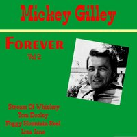 Mickey Gilley Forever, Vol. 2 — Mickey Gilley