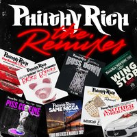 The Remixes — Philthy Rich