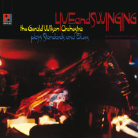 Live And Swinging — Gerald Wilson Orchestra